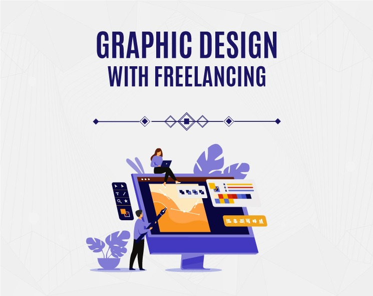 Graphic Design with Freelancing